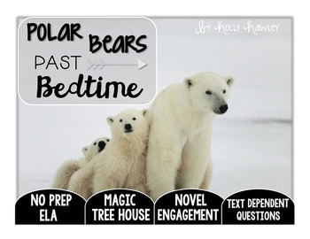 Polar Bears Past Bedtime: Text Dependent Questions
