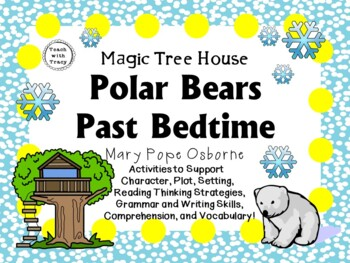 Polar Bears Past Bedtime by Mary Pope Osborne:  A Complete