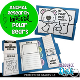 Polar Bears Research Project - A Zoo Animal Research Lapbook