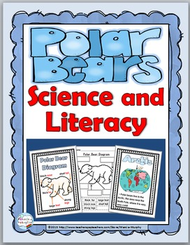 Polar Bears Science & Literacy - Polar Bears Unit - Polar Bears Nonfiction
