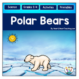 Polar Bears Unit with Articles, Activities, Vocabulary, an