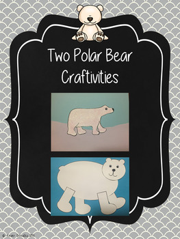 Polar Bears ~ a Science & Writing Unit
