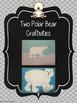 Polar Bears ~ a Science & Writing Unit