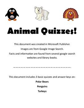Animal Quizzes!  Polar Bears, Penguins and Turkeys