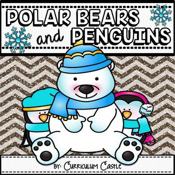 Polar Bears and Penguins: A Polar Region Thematic Unit!