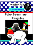 Polar Bears and Penguins  Close Reading 2nd and 1st Grades