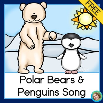 Polar Bears and Penguins Song FREE