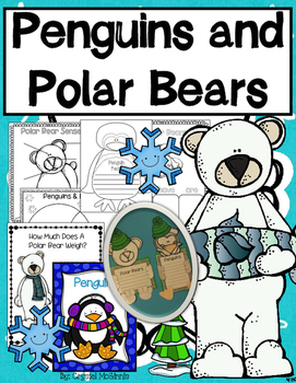 Penguins vs. Polar Bears!      Science, Literacy, and Craf