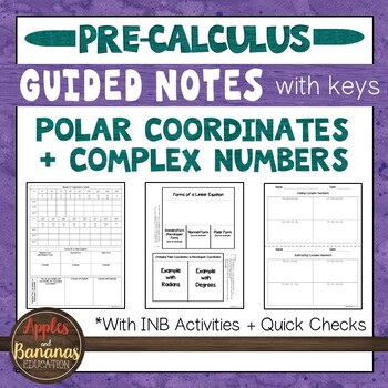 Polar Coordinates and Complex Numbers - Interactive Notebook Activities