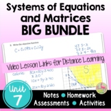 Systems and Matrices BIG Bundle with Lesson Videos (Unit 7)