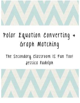 Polar Equation Conversion & Graph Matching