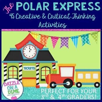 Polar Express Activities ♥ Thinking Strategies ♥ 3rd Grade ♥ 4th Grade ♥