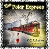 Christmas Polar Express Activities ELA & Math for k, 1st Grade, & 2nd Grade