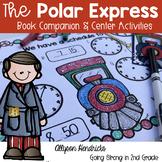 Polar Express Book Companion - ELA, Writing, & Math Activities and more!