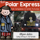Polar Express Book Companion - ELA, Writing, & Math Activi
