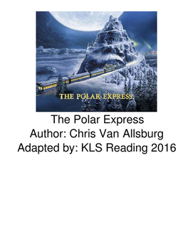 Polar Express - Adapted Book picture supported text visuals questions choice set
