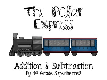 Polar Express Addition and Subtraction