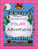 Polar Express Adventures in Literacy and Math for Preschoo