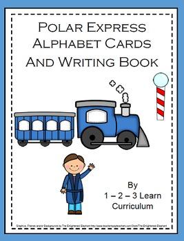 Polar Express Alphabet Cards and Writing Book