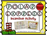 Polar Express Behavior Incentive Activity