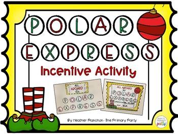 Polar Express Behavior Incentive Activity