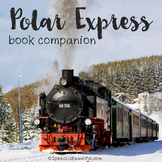 Polar Express Book Companion & Activity Pack LOW INK & NO PREP