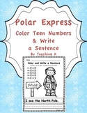 Polar Express Color Teen Numbers & Write a Sentence Activity