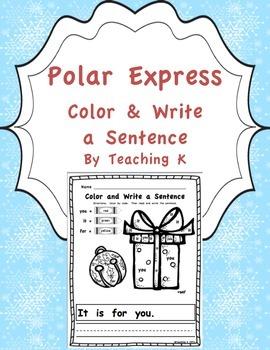 Polar Express Color a Sight Word & Write a Sentence Writing Activity