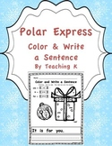 Polar Express Color a Sight Word & Write a Sentence Writing Activity