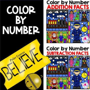 Polar Express Activities   Color by Number Addition Subtraction Worksheets