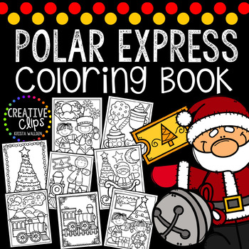 Polar Express Coloring Pages Christmas Coloring Pages Tpt