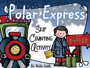 Polar Express Counting & Skip Counting Sentence Strip Activity