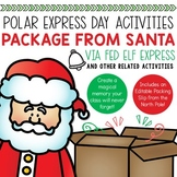 Polar Express Day Activities | Package from Santa