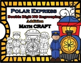 Polar Express Double Digit No Regrouping Math CRAFT