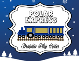 Polar Express Dramatic Play