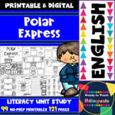 Polar Express - English Literacy Unit - 121 Pages