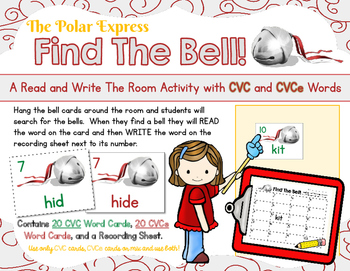 Polar Express: Find The Bell CVC & CVCe Read and Write the Room Activity