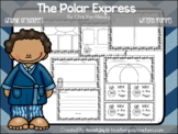 Polar Express Graphic Organizers, Writing Prompts, & Lette