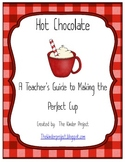 Polar Express Hot Chocolate - A Teachers Guide to Making t