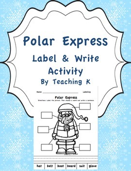 Polar Express Label & Write a Sentence Activity