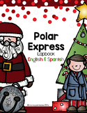 Polar Express Lapbook-English & Spanish