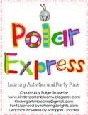 Polar Express Learning Activities and Party Pack