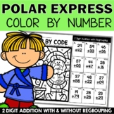 Polar Express Math Activities with 2 Digit Addition with and without Regrouping