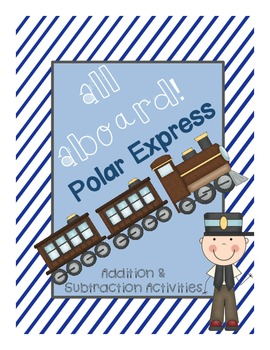 Polar Express Math:  Addition & Subtraction to 10