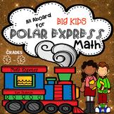 Polar Express Math Grades 4 - 6 Christmas themed Math fun with skills
