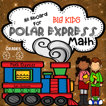 Polar Express Math Grades 4 - 6 Christmas themed Math fun with skills