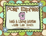 Polar Express Math & Literacy Centers