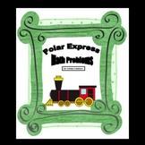 Polar Express Math Problems