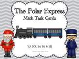 Polar Express - Math Task Cards VA SOL's 3.4, 3.6, and 3.11.