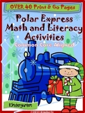 Polar Express Math and Literacy-40+ Pages of CCSS Aligned Print & Go Activities